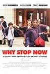 Why Stop Now 2012 dvd